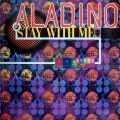 aladino-stay-with-me